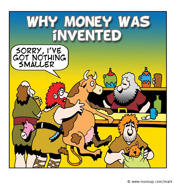 why_money_was_invented_090306_1450